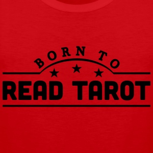 born to read tarot banner t-shirt - Men's Premium Tank Top