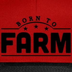 born to farm banner t-shirt - Snapback Cap