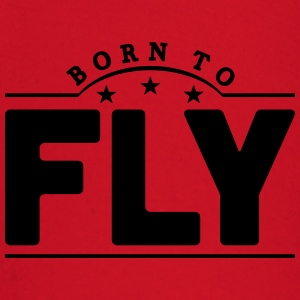 born to fly banner t-shirt - Baby Long Sleeve T-Shirt