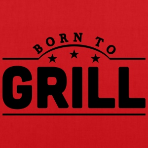 born to grill banner t-shirt - Tote Bag