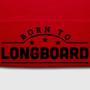 born to longboard banner t-shirt - Winter Hat