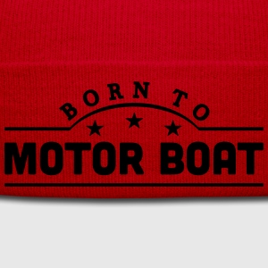 born to motor boat banner t-shirt - Winter Hat