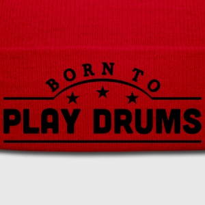 born to play drums banner t-shirt - Winter Hat
