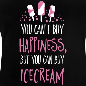 Cant buy happiness, but ice cream T-shirts - Baby T-shirt