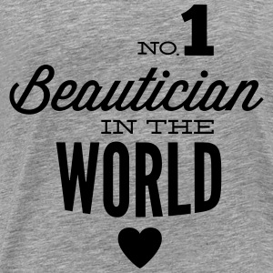 Best beautician beauty of the world Tops - Men's Premium T-Shirt