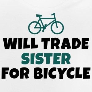Will trade sister for bicycle sarà il commercio sorella per bicicletta Magliette - Maglietta per neonato