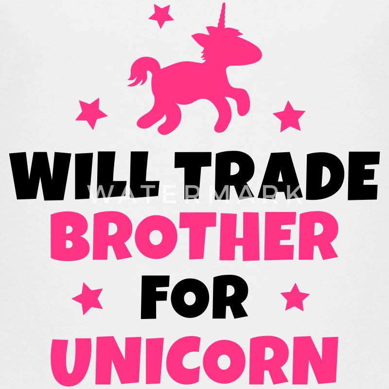 Will trade brother for unicorn Shirts - Teenage Premium T-Shirt