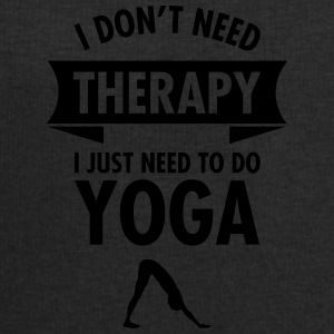 I Don\'t Need Therapy - I Just Need To Do Yoga Tazze & Accessori - Felpa da uomo di Stanley & Stella