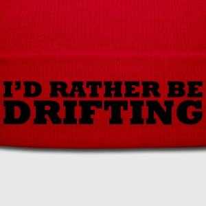 I'd rather be drifting t-shirt - Winter Hat