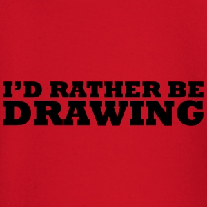 I'd rather be drawing t-shirt - Baby Long Sleeve T-Shirt