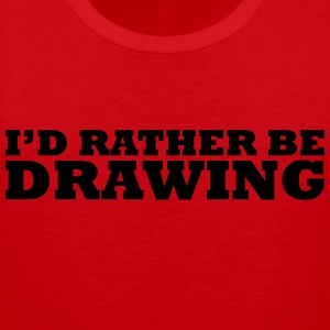 I'd rather be drawing t-shirt - Men's Premium Tank Top
