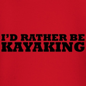 I'd rather be kayaking t-shirt - Baby Long Sleeve T-Shirt