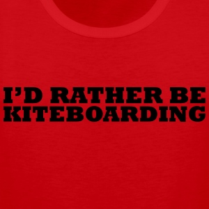 I'd rather be kiteboarding t-shirt - Men's Premium Tank Top