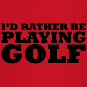 I'd rather be playing golf t-shirt - Baby Long Sleeve T-Shirt
