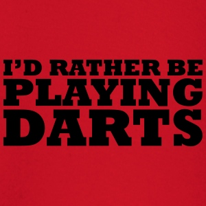 I'd rather be playing darts t-shirt - Baby Long Sleeve T-Shirt