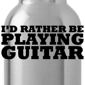 I'd rather be playing guitar t-shirt - Water Bottle