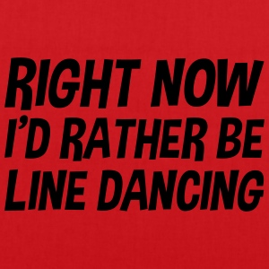 right_now_id_rather_be_line_dancing t-shirt - Tote Bag