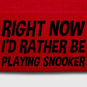 right_now_id_rather_be_playing_snooker t-shirt - Winter Hat