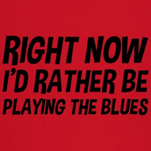 right_now_id_rather_be_playing_the_blues t-shirt - Baby Long Sleeve T-Shirt