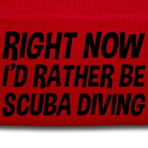 right_now_id_rather_be_scuba_diving t-shirt - Winter Hat