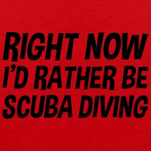 right_now_id_rather_be_scuba_diving t-shirt - Men's Premium Tank Top