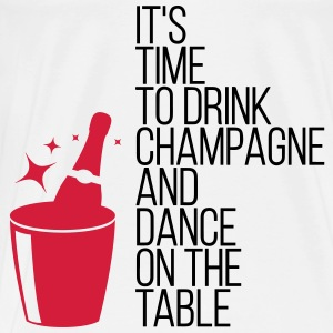 It s time, that we drinking champagne! Bags & Backpacks - Men's Premium T-Shirt