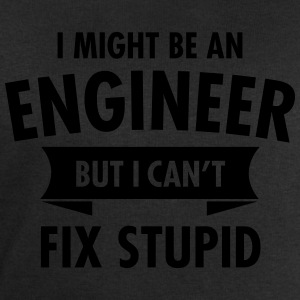 I Might Be An Engineer - But I Can\'t Fix Stupid Camisetas - Sudadera hombre de Stanley & Stella