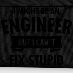 I Might Be An Engineer - But I Can\'t Fix Stupid Mugs & Drinkware - Kids' Backpack