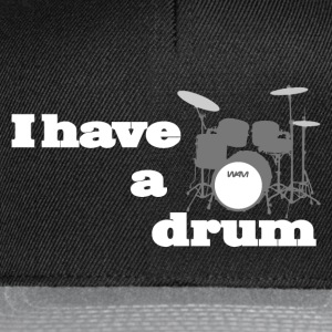 i have a drum  Singlets - Snapback-caps