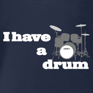 i have a drum - batterie Tee shirts - Body bébé bio manches courtes