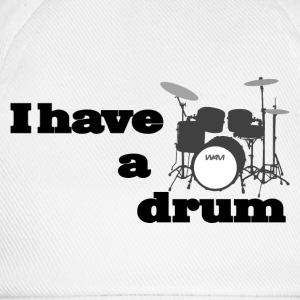 i have a drum  Camisetas - Gorra béisbol
