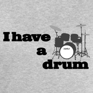 i have a drum - batterie Tee shirts - Sweat-shirt Homme Stanley & Stella