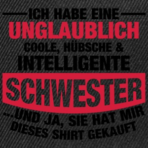 Tolle Schwester T-Shirts - Snapback Cap
