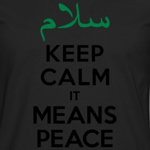 Keep calm it means Peace Tee shirts - T-shirt manches longues Premium Homme