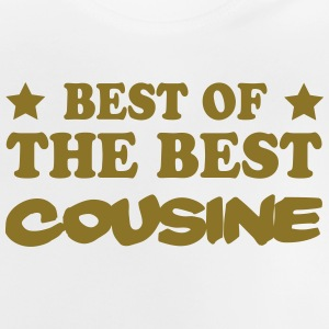 Best of the best cousine Shirts - Baby T-Shirt