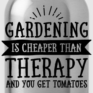Gardening Is Cheaper Than Therapy... T-Shirts - Trinkflasche