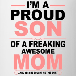 I'm A Proud Mom Of A Freaking Awesome Son T-Shirts - Mug