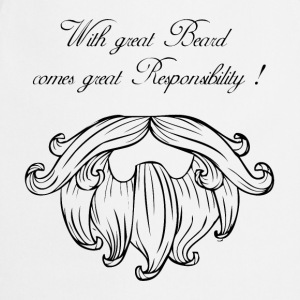 With great beard commes great responsability Tee shirts - Tablier de cuisine