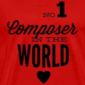 Best composer in the world Long Sleeve Shirts - Men's Premium T-Shirt