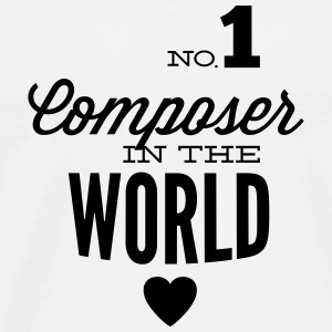Best composer in the world Mugs & Drinkware - Men's Premium T-Shirt