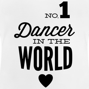 Best dancer of the world Shirts - Baby T-Shirt