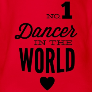 Best dancer of the world Shirts - Organic Short-sleeved Baby Bodysuit