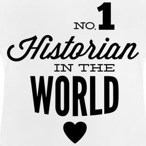 Best historians of the world Shirts - Baby T-Shirt