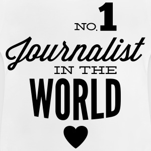 Best journalist in the world Shirts - Baby T-Shirt