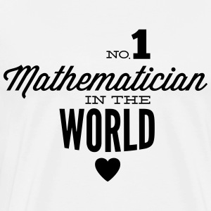 Best mathematician in the world Long Sleeve Shirts - Men's Premium T-Shirt