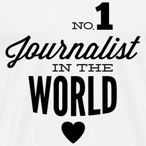Best journalist in the world Long Sleeve Shirts - Men's Premium T-Shirt