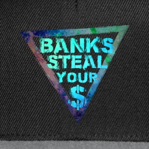 Banks Steal Your Money - Blau - Snapback Cap