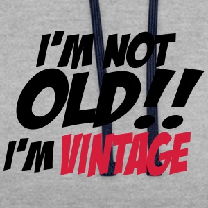 i'm not old 2 Tee shirts - Sweat-shirt contraste