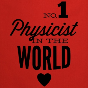 Best physicist of world Shirts - Cooking Apron