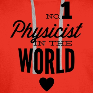 Best physicist of world Shirts - Men's Premium Hoodie